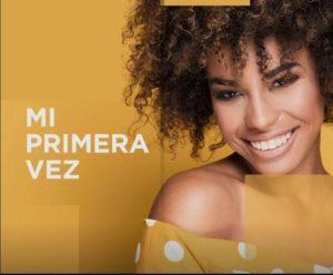 NUEVA PROMOCIÓN #MIPRIMERAVEZ
